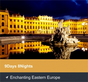 9 Days 8 Nights - Enchanting Eastern Europe