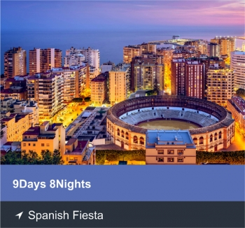 9 Days 8 Nights - Spanish Fiesta