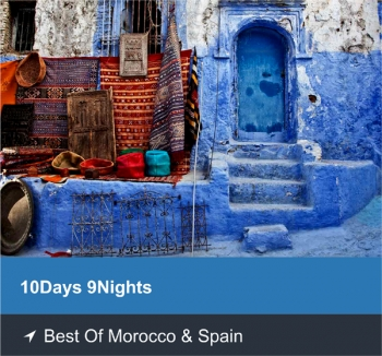 10 Days 9 Nights - Best of Morocco & Spain