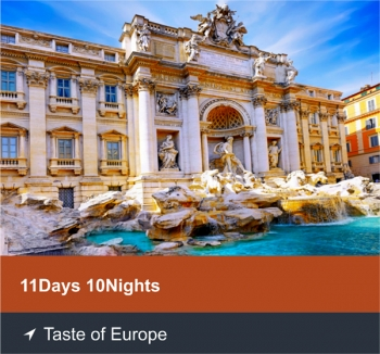 11 Days 10 Nights - Taste of Europe