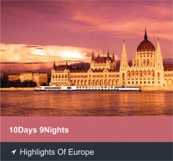 10 Days 9 Nights - Highlights of Europe